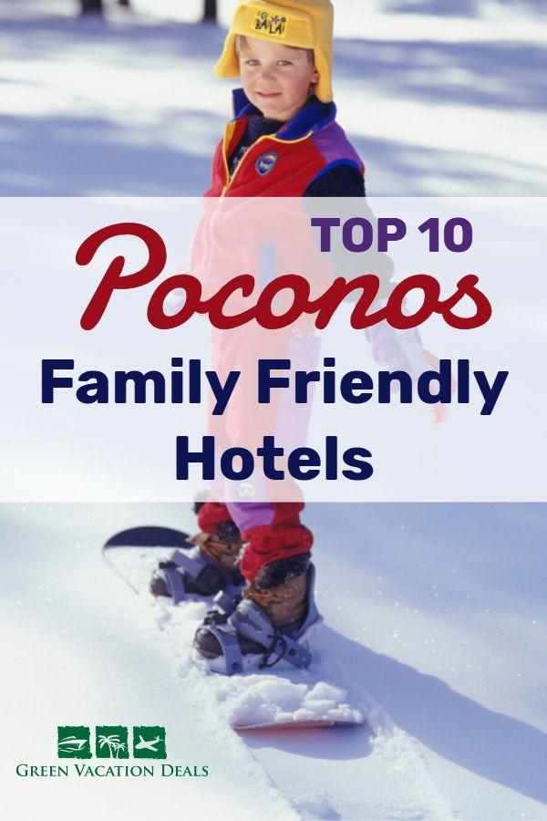 Top 10 Family Friendly Hotel In Poconos PA
