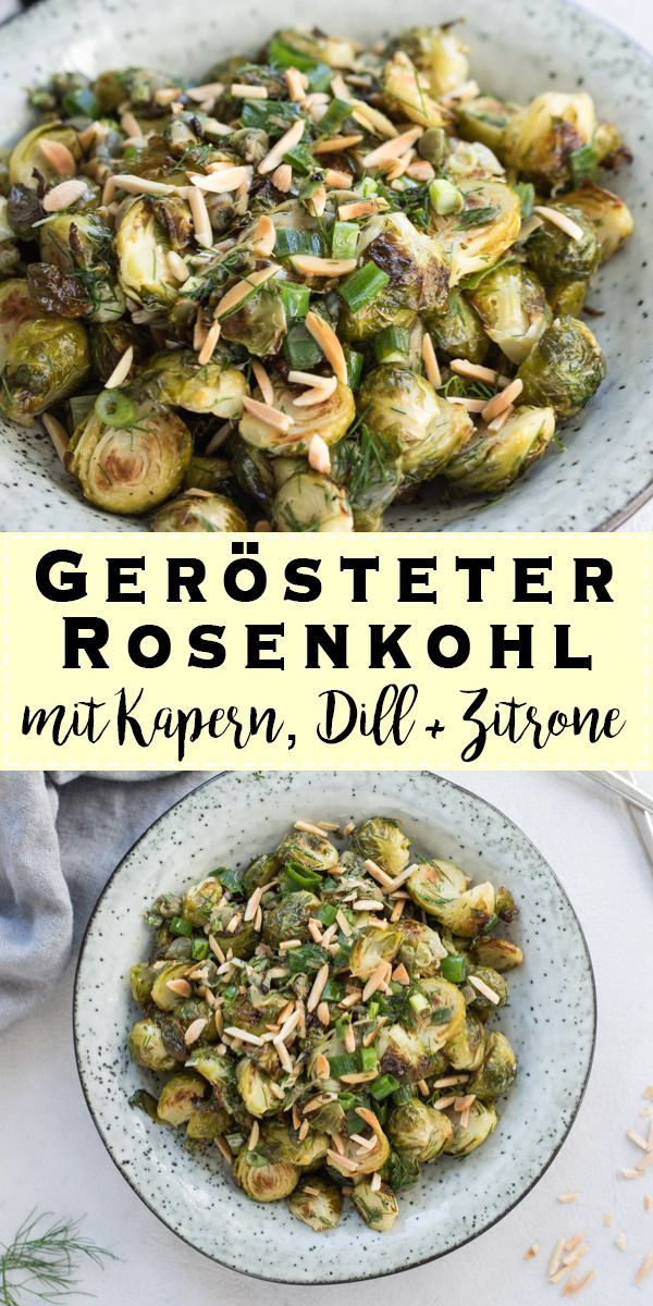 Gerösteter Rosenkohl mit Kapern, Dill & Zitrone mediterrane Art