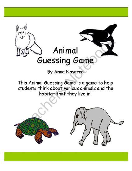 Animal Guessing Game This Is A Game That Focuses On Animals And Their Habitats Players Give Clues And Try To Gu Guessing Games Animal Habitats Fun Education