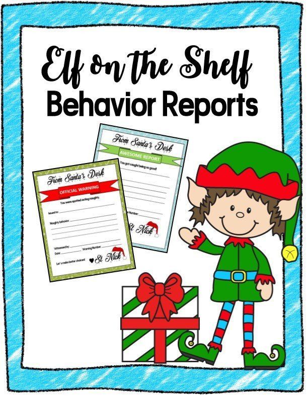 Elf on the Shelf Behavior Report Elf on the shelf