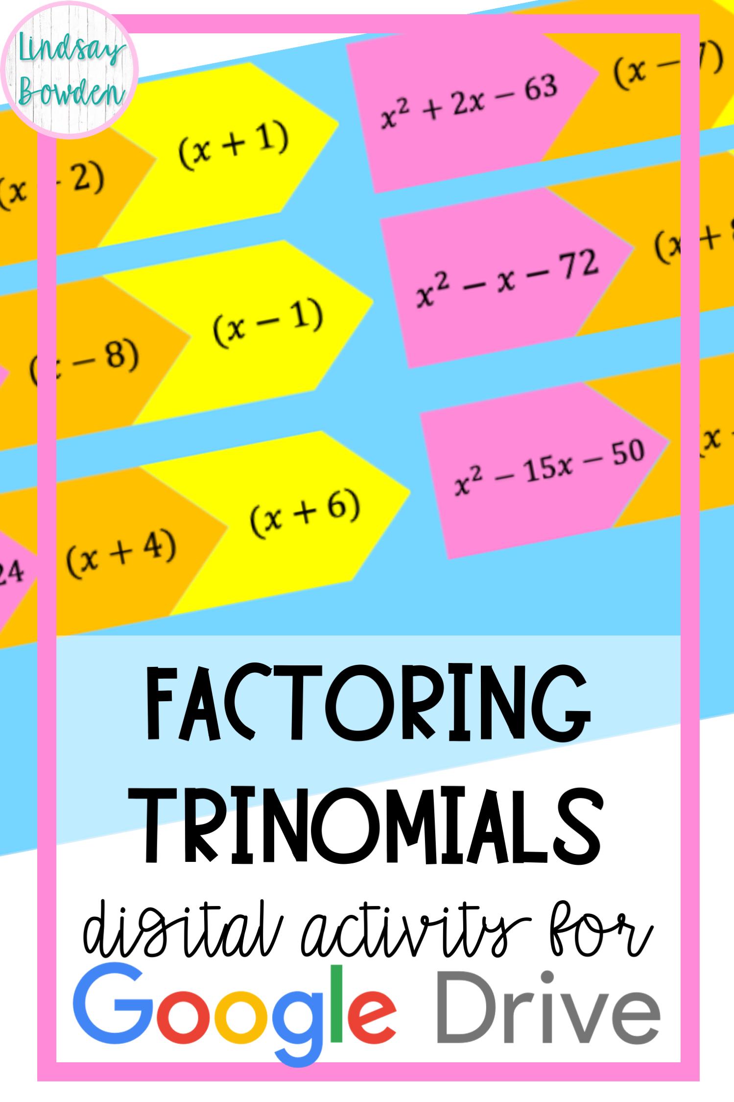 Factoring Trinomials Digital Activity In 2020 High School Math Activities Digital Activities School Algebra [ 2249 x 1499 Pixel ]