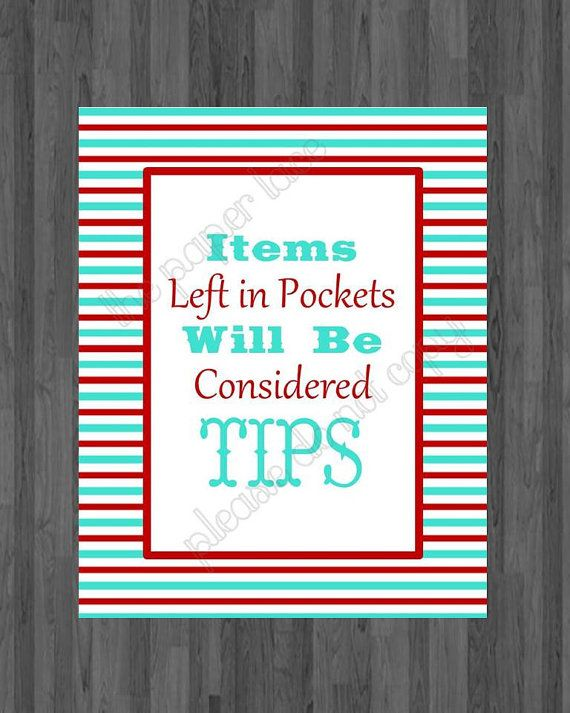 Laundry Decor Items Left In Pockets Will Be Considered Tips Red And Turquoise Digital Print