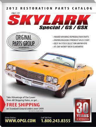 Free 1961 1972 Special Skylark Gs Gsx Restoration Parts Catalog Opgi Com Gsx Parts Catalog Skylark