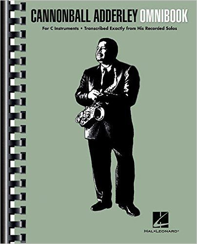Cannonball Adderley - Omnibook: For C Instruments (Jazz