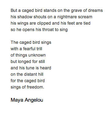 I Know Why The Caged Bird Sings Poem By Maya Angelou Poem Hunter The Caged Bird Sings Maya Angelou Poems Singing