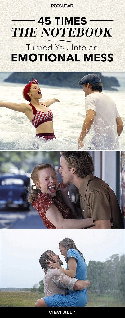 45 Times The Notebook Turned You Into an Emotional Mess: It's been over a decade years since The Notebook hit theaters back in 2004, but Noah and Allie's heartwarming, heartwrenching love story still leaves us reeling.