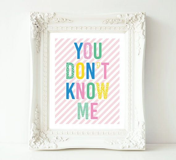"""You Don't Know Me 8""""x10"""" print typography"""