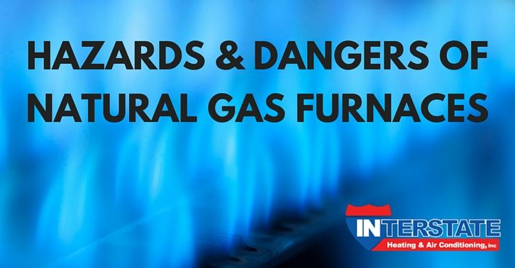 Hazards And Dangers Of Natural Gas Furnaces Natural Gas Furnace