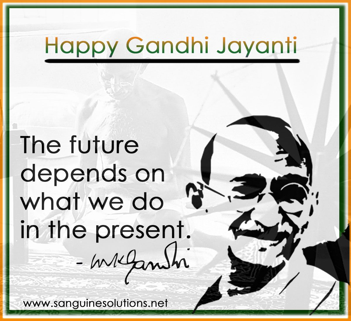 Happy Gandhi Jayanti To All From Sanguine Solutions