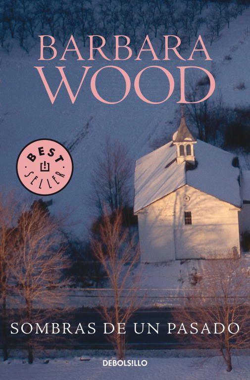 Sombras de un pasado - Barbara Wood