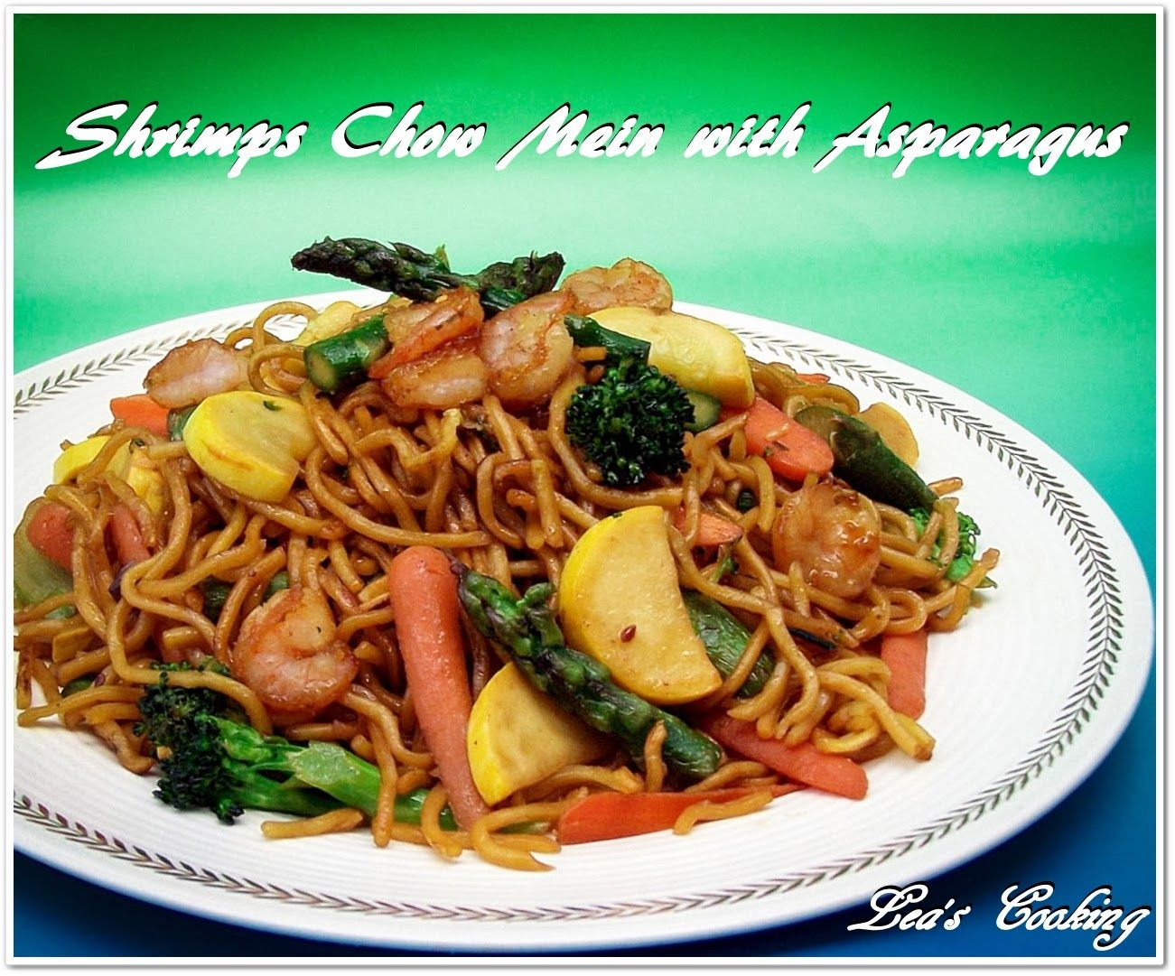lea's cooking: shrimps chow mein with asparagus | recipes