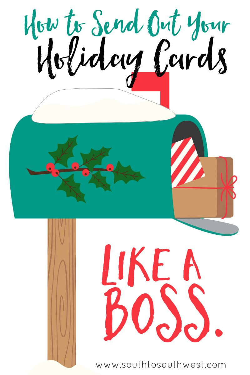 How to Send Out Your Holiday Cards Like a Boss | Best of South to ...
