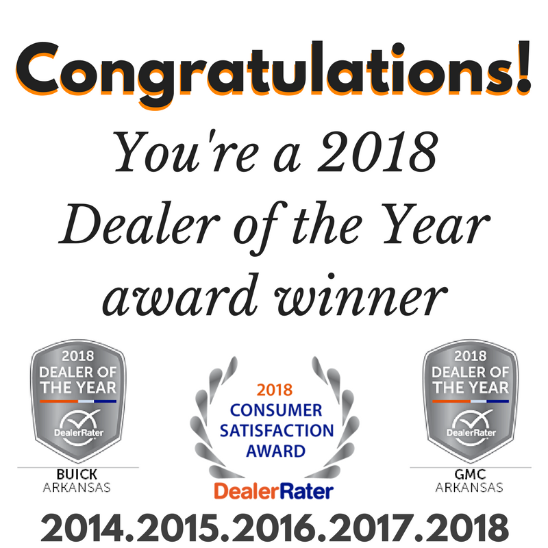 Gmc Dealers In Arkansas >> Congratulations You Re A 2018 Dealer Of The Year Award