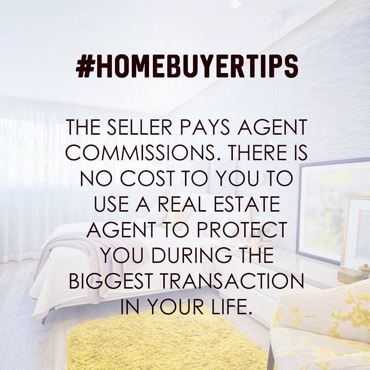 Dear homebuyers did you know most sellers pay for your