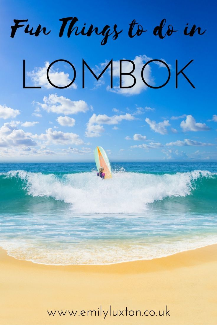 Five Cool Things To Do In Lombok Lombok Things To Do Asia Travel