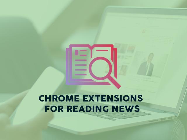 Top 10 Ekstensi Chrome untuk Membaca Berita Terbaik Membaca