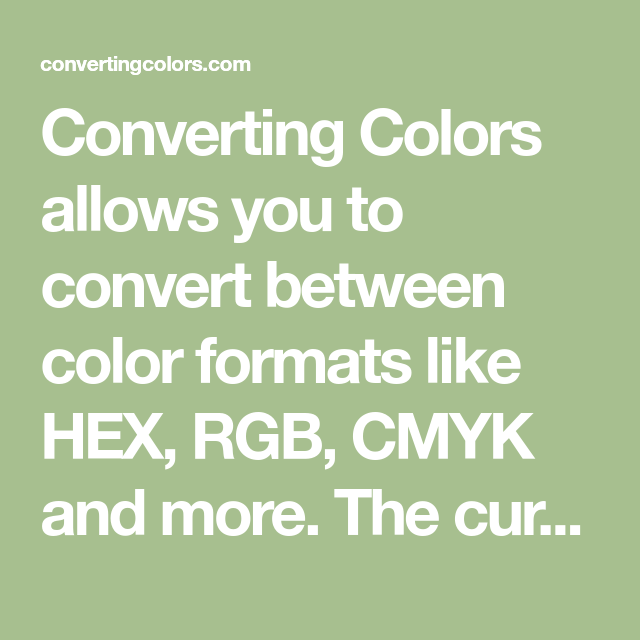 Converting Colors Allows You To Convert Between Color Formats Like Hex Rgb Cmyk And More The Colored Shadow Split Complementary Colors Complimentary Colors