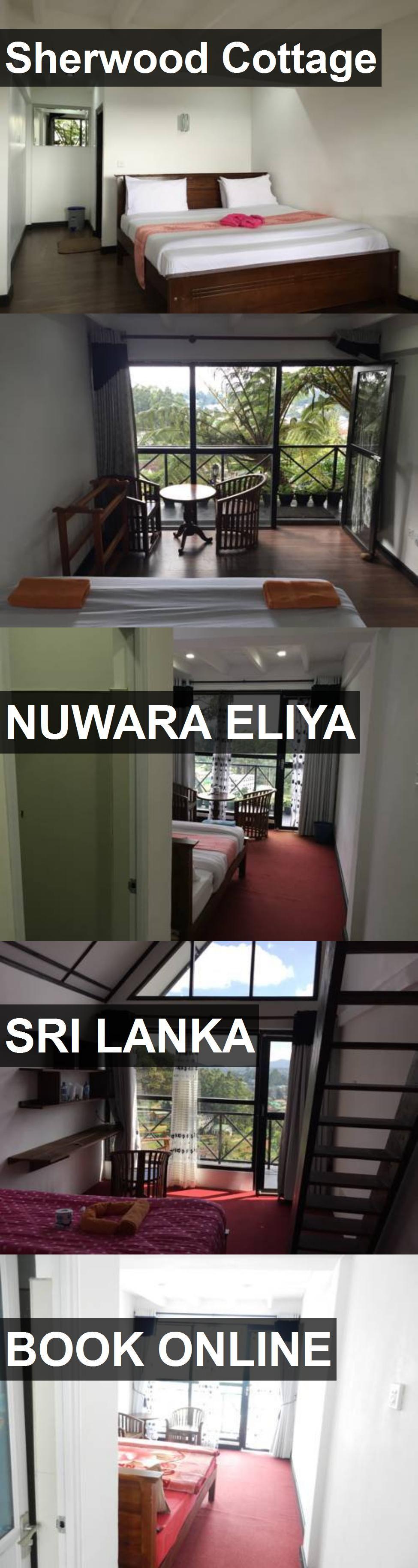 Hotel Sherwood Cottage in Nuwara Eliya, Sri Lanka. For