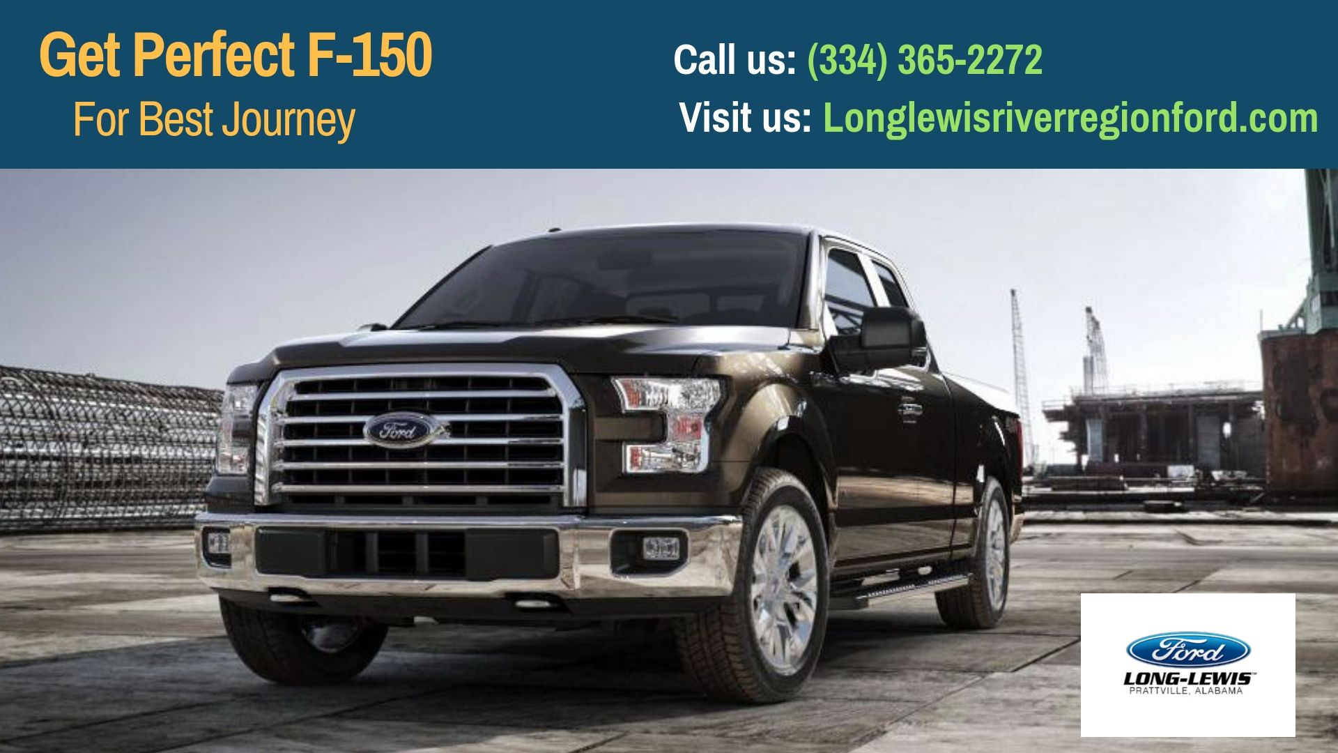 Are You Looking For Ford F 150 Our Long Lewis Of The River Region