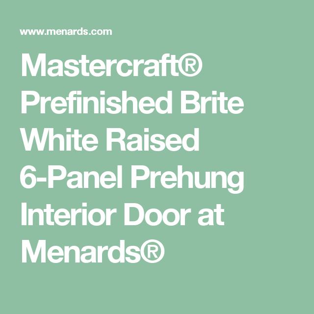 Mastercraft® Prefinished Brite White Raised 6-Panel Prehung ...