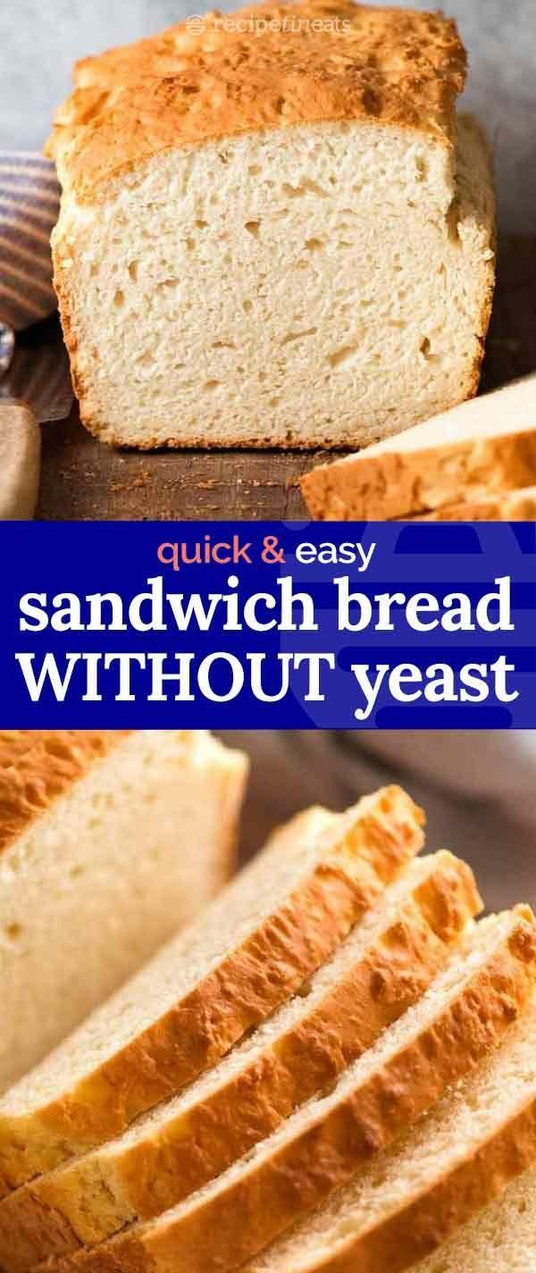 Sandwich Bread WITHOUT yeast | Recipe in 2020 | Bread ...