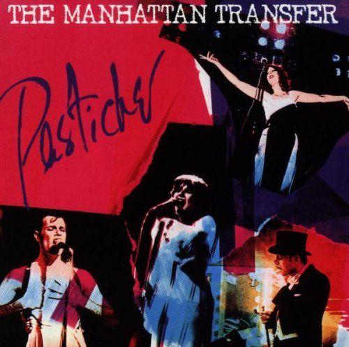 """The Manhattan Transfer """"Pastiche"""" (1978)"""