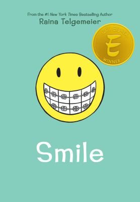 Smile, by Raina Telgemeier - J/GN TEL 	From sixth grade through tenth, Raina copes with a variety of dental problems that affect her appearance and how she feels about herself.