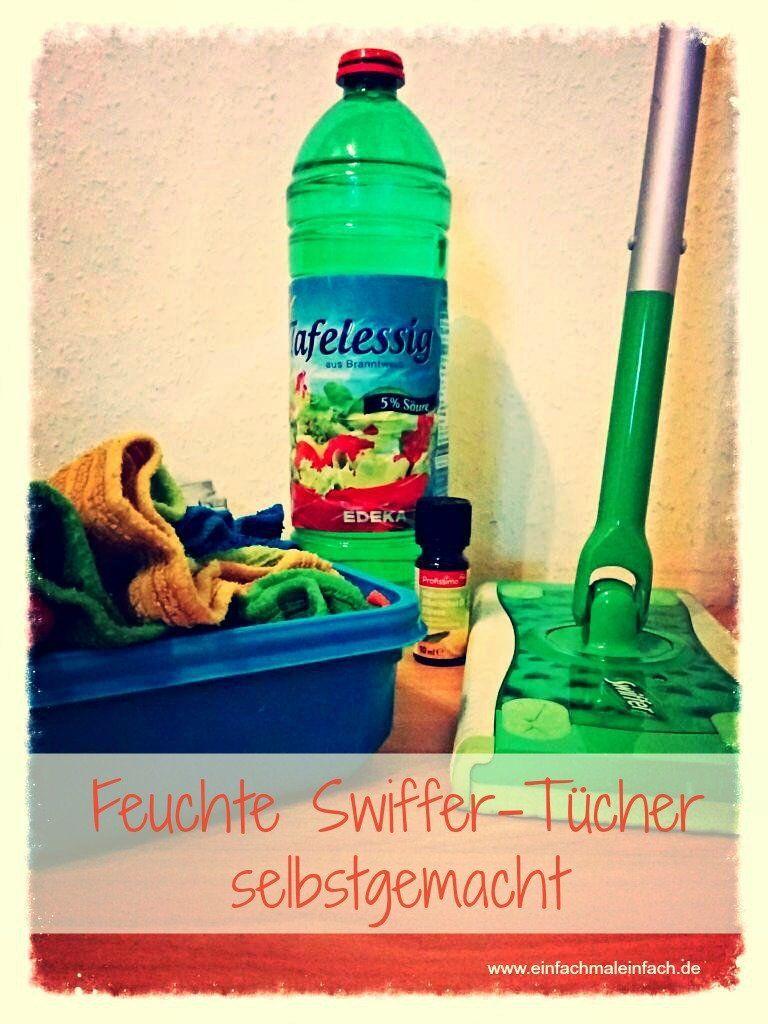 Feuchte Swiffer Tucher Selbstgemacht Rezept Feuchttucher