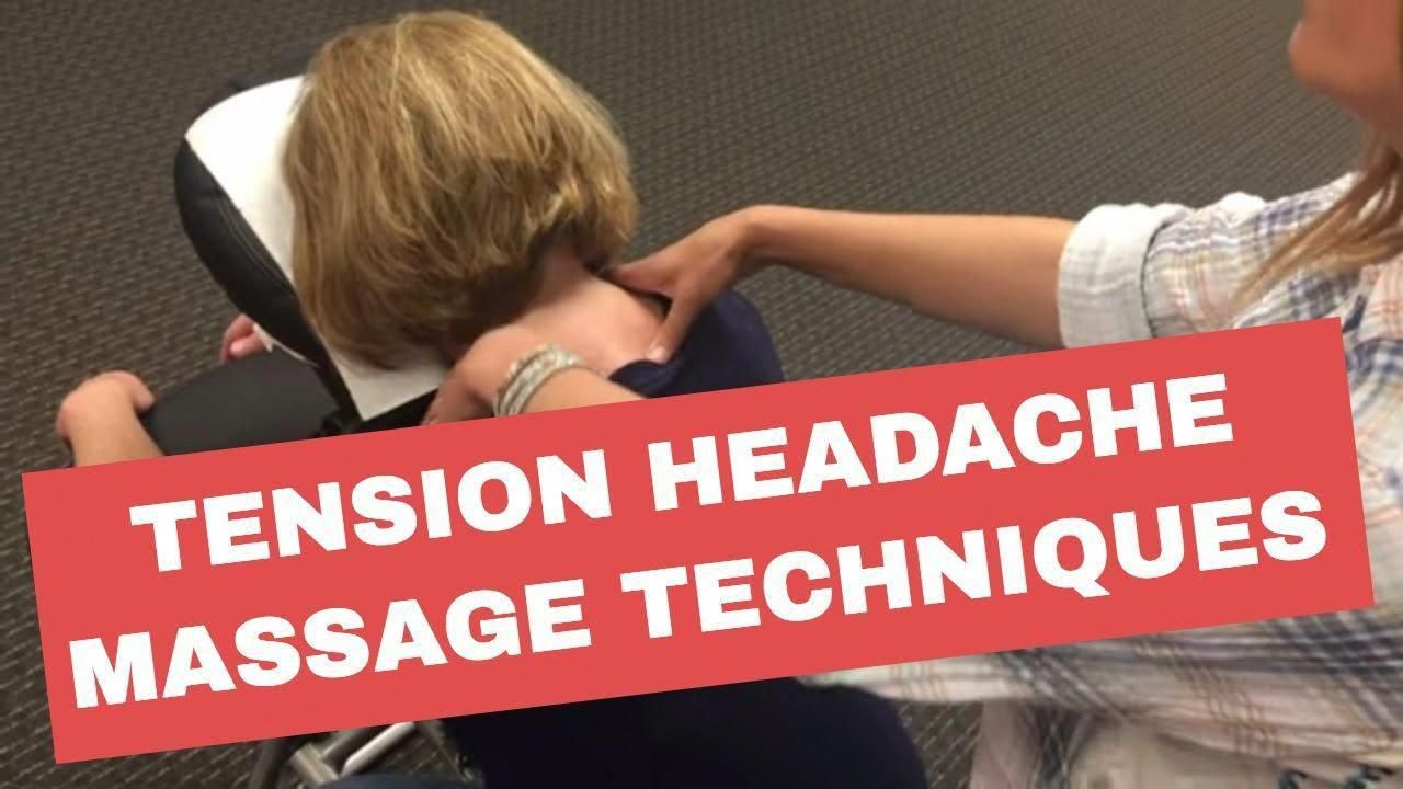 Massage techniquestension headache massage therapist
