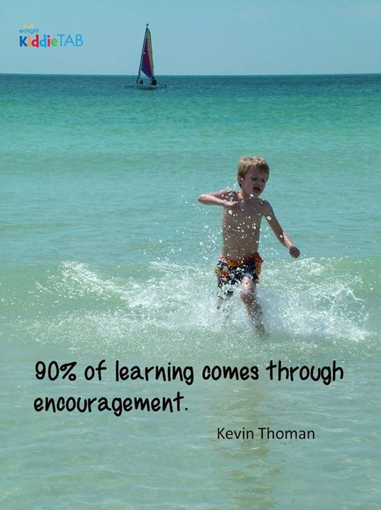 90 Of Learning Comes Through Encouragement Kevin Thoman