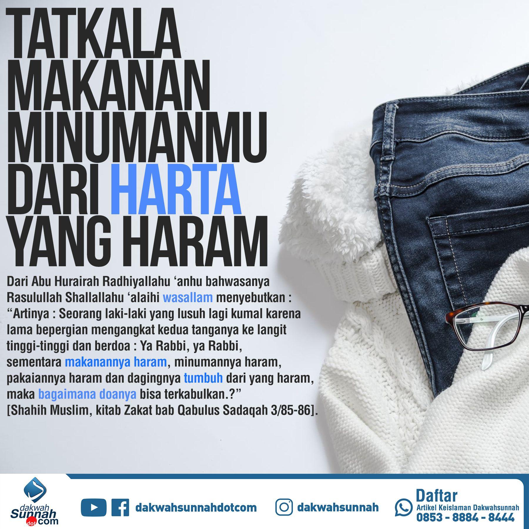 Pengaruh Harta Haram Motivasi Qur An Sahabat