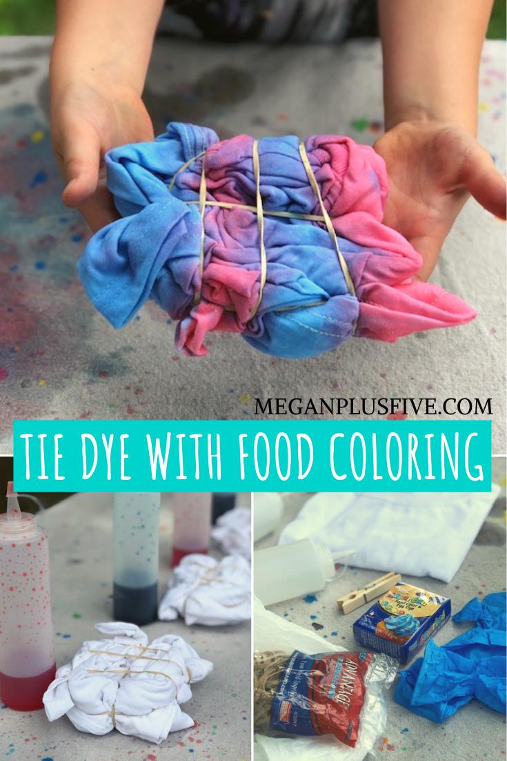 How To Tie Dye Using Food Coloring Megan Plus Five In 2020 Tie Dye Diy Diy Tie Dye Shirts Food Coloring Tie Dye