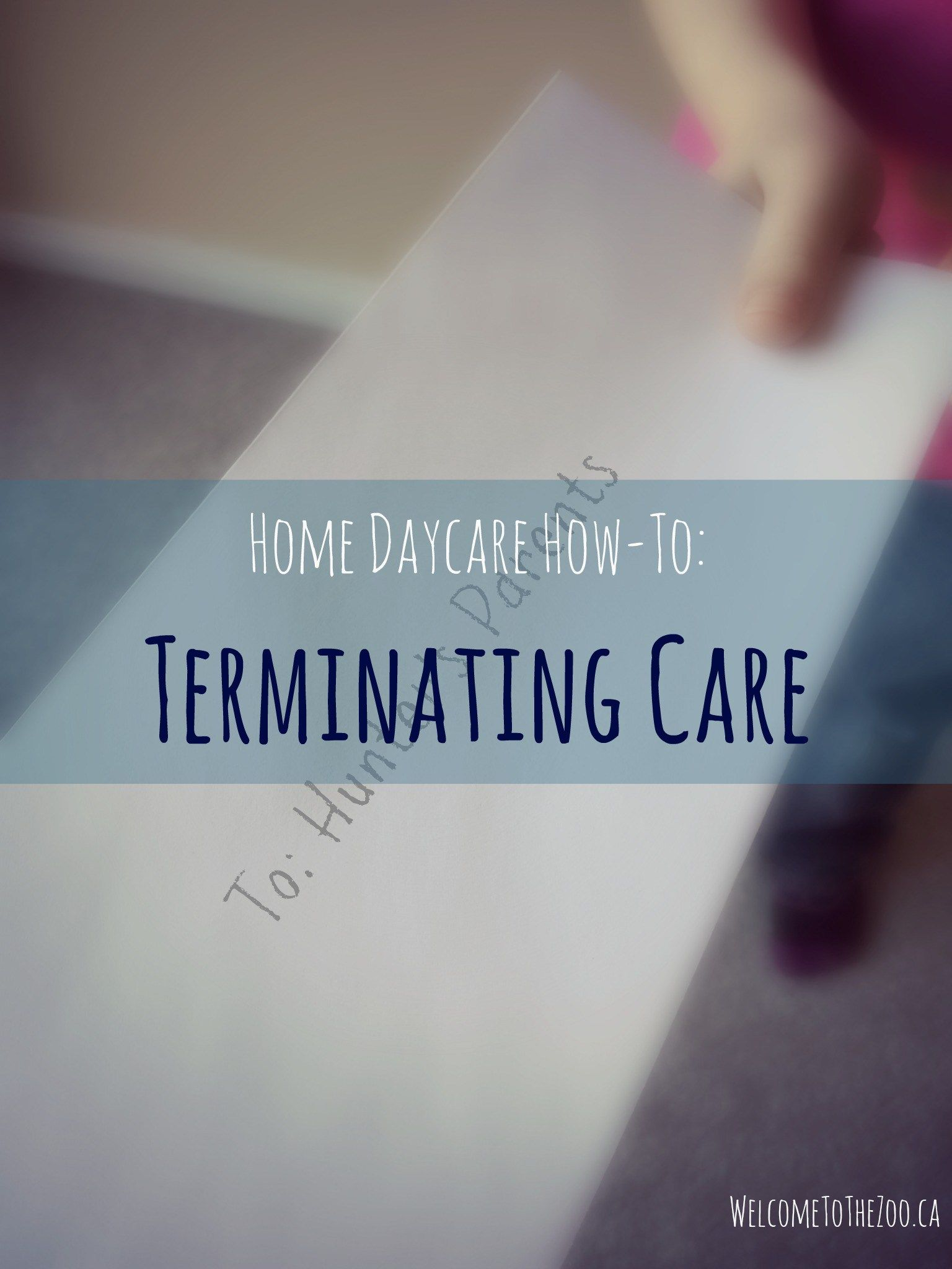 Home Daycare How To Terminate Care Home daycare