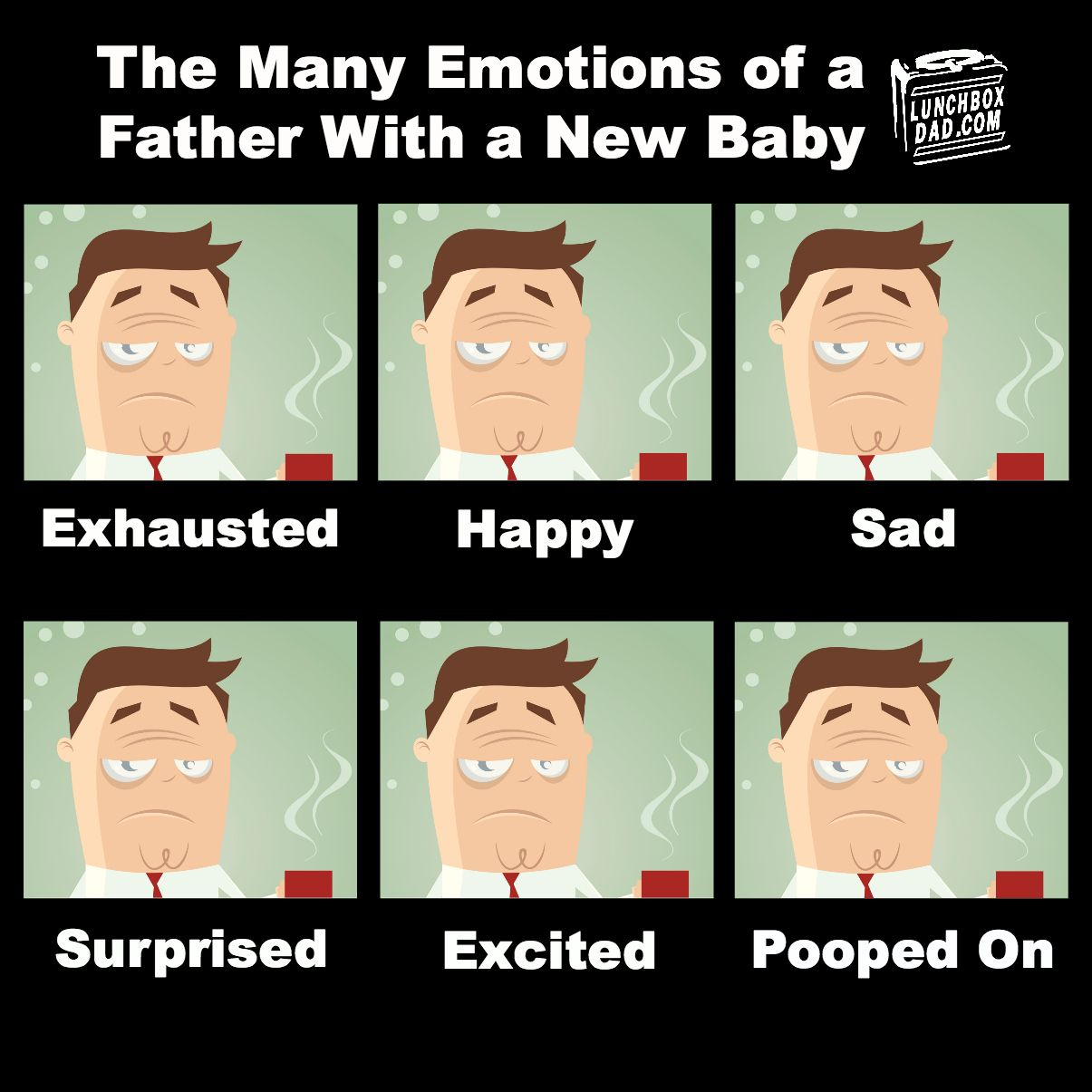 Funny New Dad Meme : Lunchbox dad the many emotions of a father with new