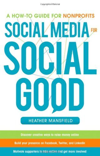 Based on more than 15 years of experience in nonprofit communications and 15,000+ hours spent utilizing social and mobile media, Social Media for Social Good: A How-To Guide for Nonprofits is a comprehensive 256-page hardcover book packed with more than 100 best practices covering Web 1.0, Web 2.0, and Web 3.0 nonprofit communications and fundraising. From building your e-newsletter list to finding your Twitter voice to launching a mobile website and texting campaign on a small budget