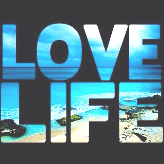 Love life ;)