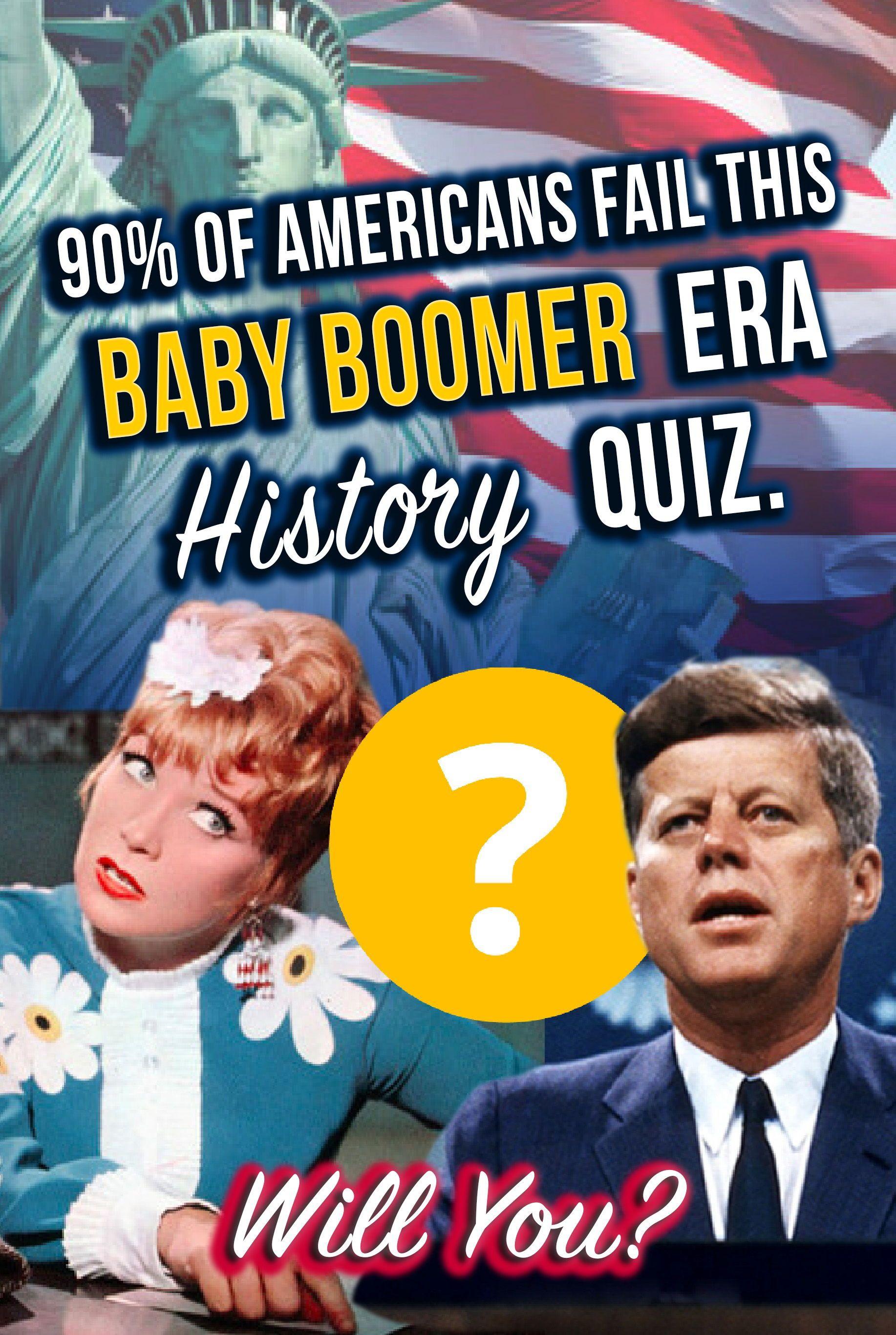 Quiz 90 Of Americans Fail This Baby Boomer Era History