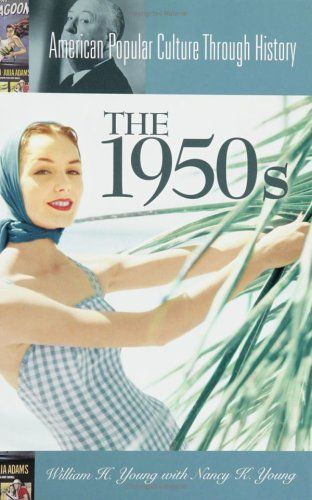 1950s advertisements travel   The 1950s (American Popular Culture Through History)