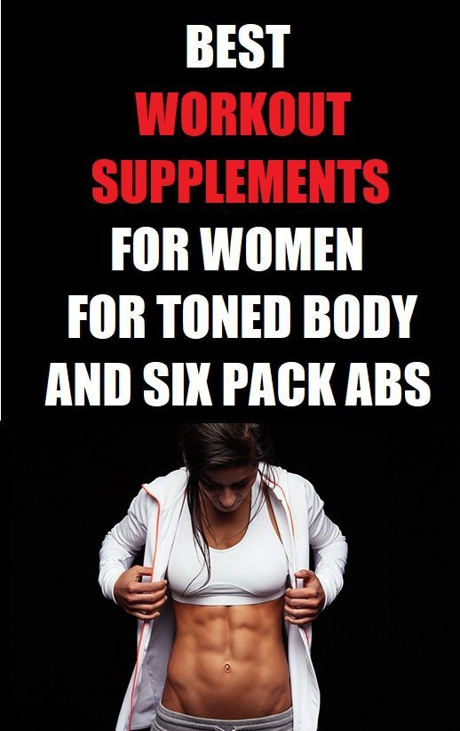 Best workout supplements for women for toned body and six pack abs. Made of natural ingredients. #fi...