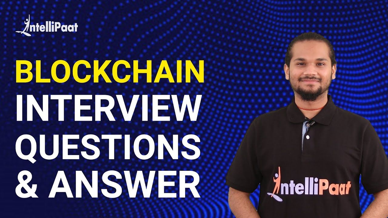 Blockchain Interview Questions And Answers In 2020 Interview Questions And Answers Interview Questions This Or That Questions
