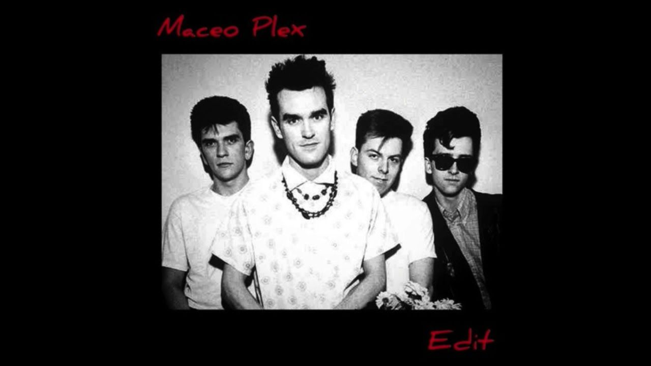 The Smiths How Soon Is Now Maceo Plex Edit Free You