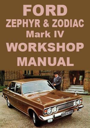 Ford Zephyr V4 Zephyr V6 And Zodiac Mark 4 1966 1972 Workshop