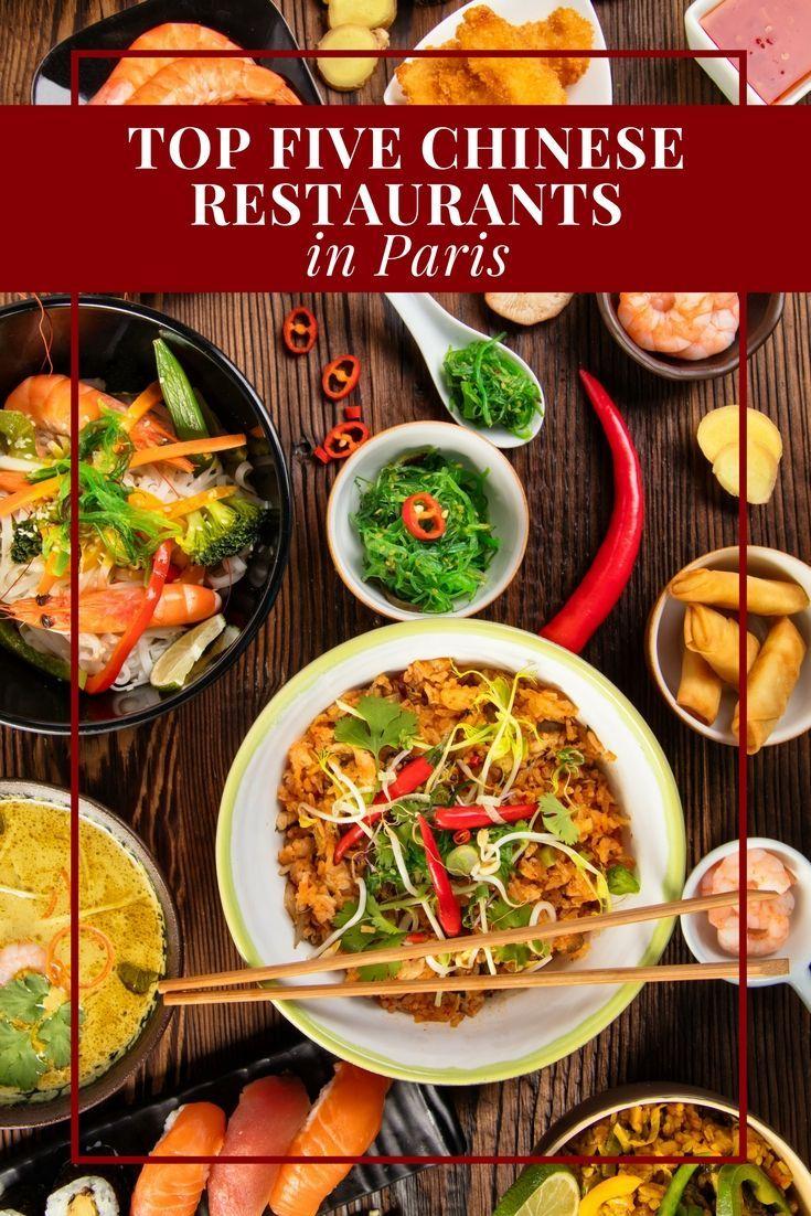 Top Five Chinese Restaurants In Paris Best Chinese Food Chinese Restaurant Paris Restaurants
