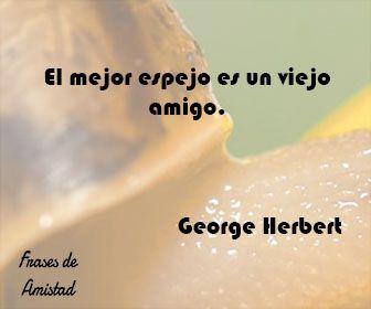 Frases De Amistad Para Tatuajes De George Herbert Frases De - Tatuajes-de-frases-de-amistad