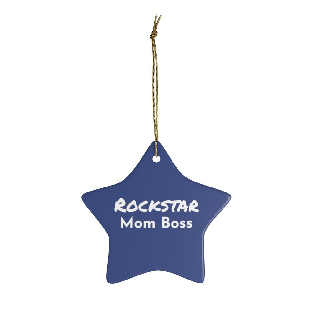 Rockstar Mom Boss Star Ceramic Ornaments from  Our is a perfect Christmas gift for your Mom Boss