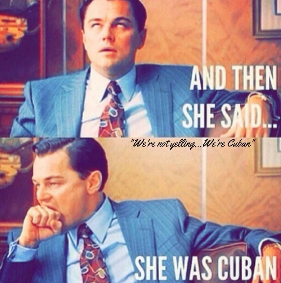 My boyfriend discovers I am Cuban !