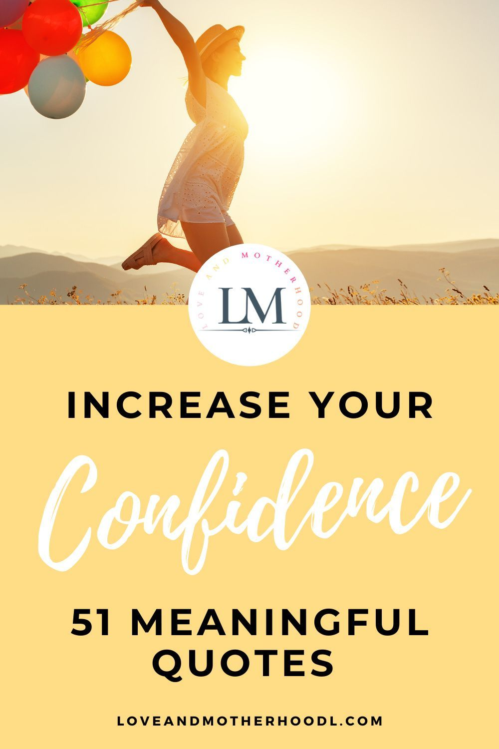 51 Meaningful Quotes For Increased Confidence