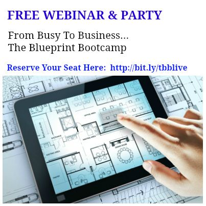 Have you signed up yet? NEW! From Busy to Business - The Blueprint - copy software architecture blueprint template