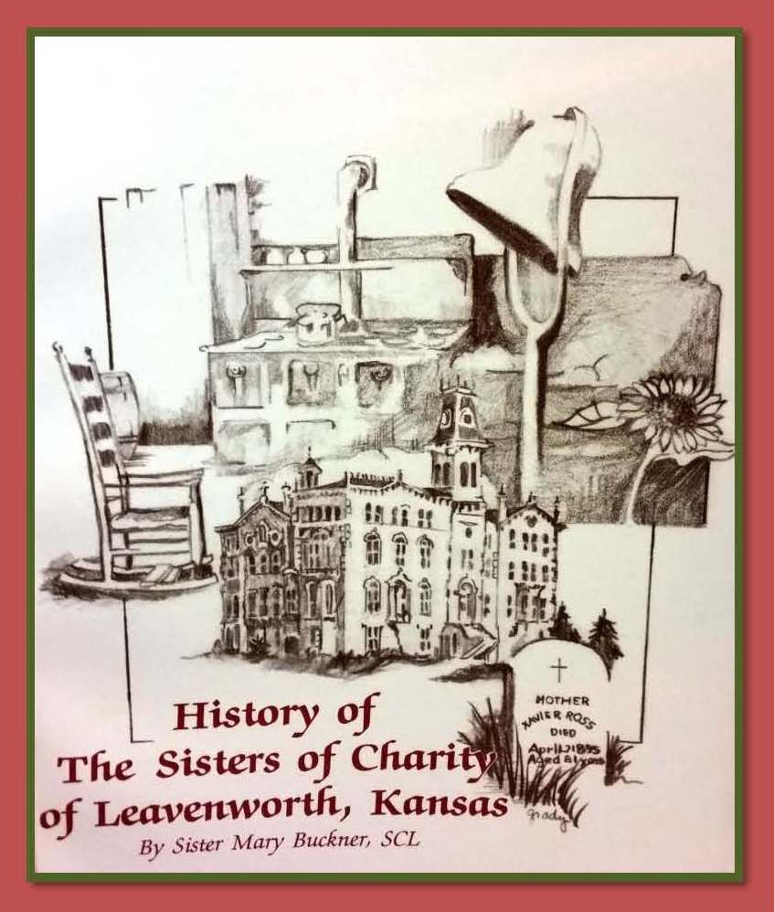History of the sisters of charity of leavenworth kansas