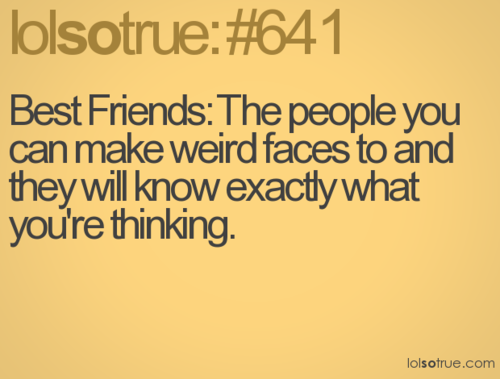 exactly | random | Friendship Quotes, Quotes, Funny
